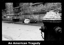 The American Tragedy, The Homeless